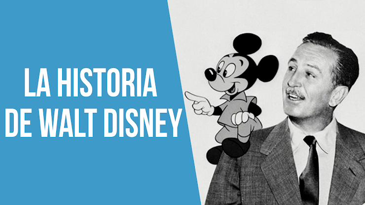 La historia de Walt Disney