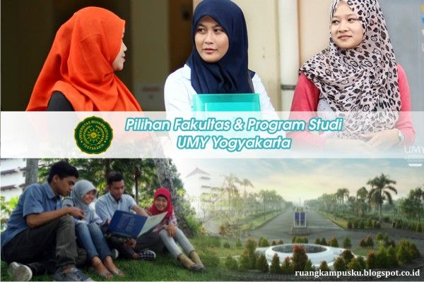 Pilihan Fakultas & Program Studi UMY Yogyakarta