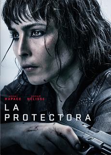 La Protectora [720p] [Latino] [Mega] [2019]
