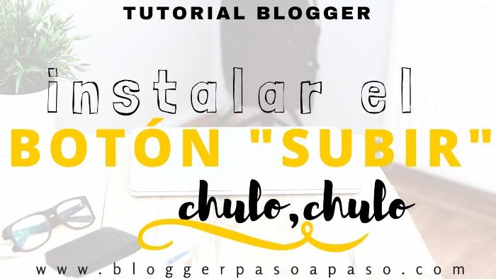 colocar-instalar-boton-subir-blogger