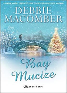 Debbie Macomber  - Bay Mucize