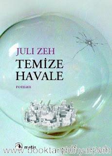Juli Zeh - Temize Havale