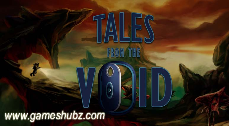 Tales from the void Online Full Version Game | Games Hub