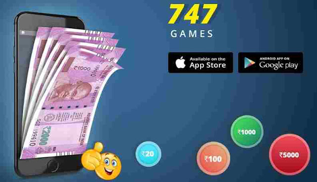 747 Games App Refer Earn