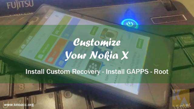 Root, CWM, TWRP, gapps untuk Nokia X