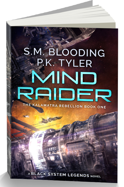 Mind Raider: The Kalamatra Rebellion Book 1 by S. M. Blooding and P. K. Tyler