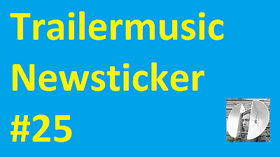 Trailermusic Newsticker 25 - Picture