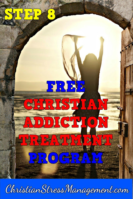 Free Christian Addiction Treatment Program Step 8