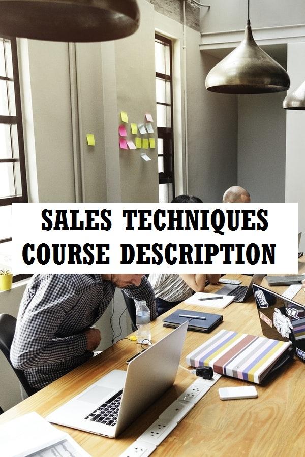 Sales techniques course description