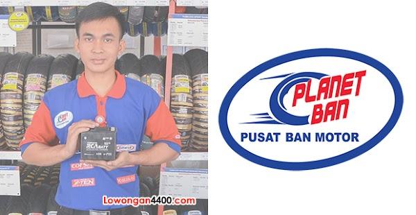 Lowongan Kerja PT. Surganya Motor Indonesia (PLANET BAN) 2018