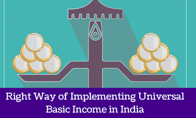 Right Way of Implementing Universal Basic Income in India