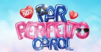 Promoção Par Perfeito Óticas Carol parperfeitocarol.com.br