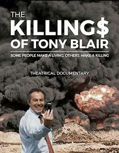 The Killing$ of Tony Blair Poster