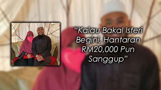 Ciri-Ciri Sebenar Bakal Isteri Hantaran RM15K
