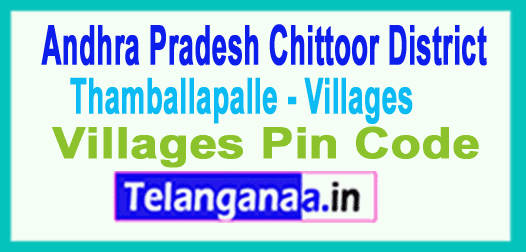 Chittoor District Thamballapalle Mandal and Villages Pin Codes in Andhra Pradesh State