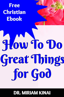 How to do great things for God
