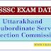 UKSSSC Samuh G (Group C) Exam Date Sheet 2019