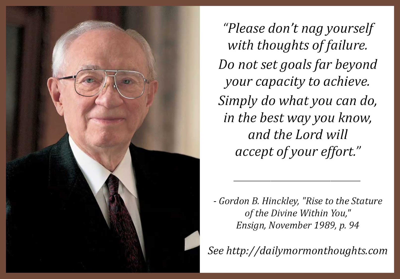 Daily Thought From Modern Prophets Gordon B Hinckley On Doing Our Best And Not Feeling Like Failures