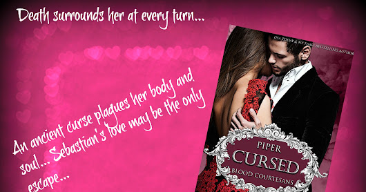 Sneak Peek # 2 of Cursed: Piper's Story from the Blood Courtesans Series