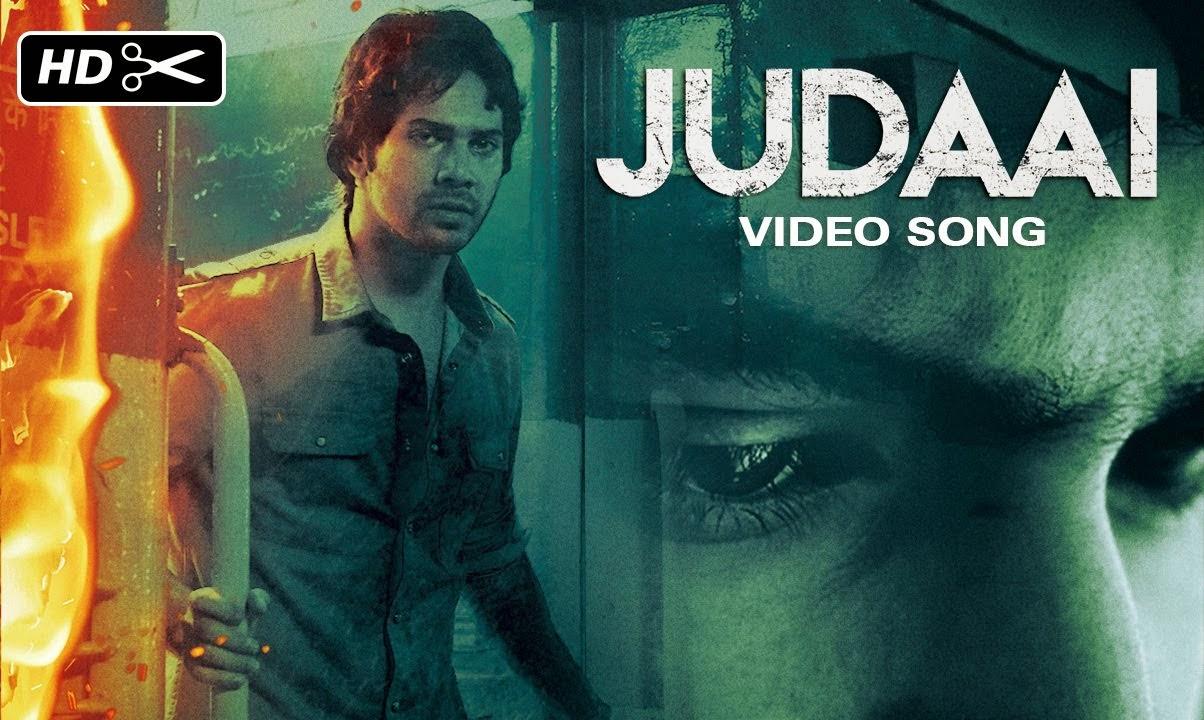 Badlapur Judaai Video Song Download 3gp Mp4 HD Full