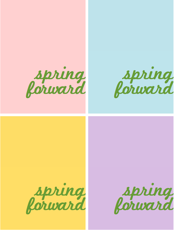 Spring Forward | iloveitallwithmonikawright.com