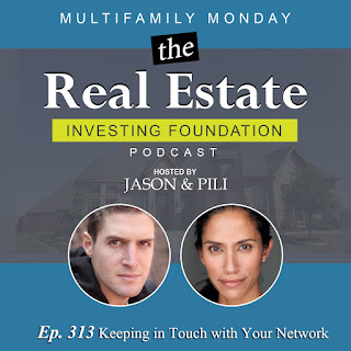Ep. 313 Keeping in Touch with Your Network MULTIFAMILY MONDAY