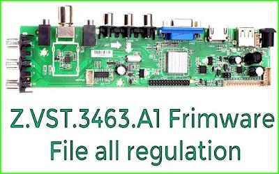 z.vst.3463.a1 tv board firmware all regulations Downloads 1920X1080,  1400X1050, 1024X768, 1280X1024,1366X768, 1600X900, 1680X1050,1440X900,1600X1200,1280X1024,1920X1200, (Flash file)