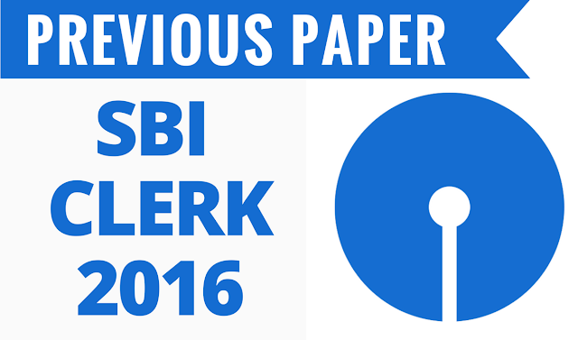 Complete Questions asked in SBI Clerks 2016