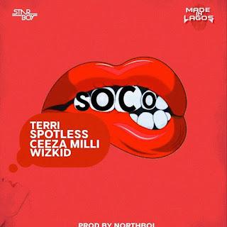 Star Boy – Soco ft. Wizkid X Terri X Spotless X Ceeza Milli (Prod. By Northboi)