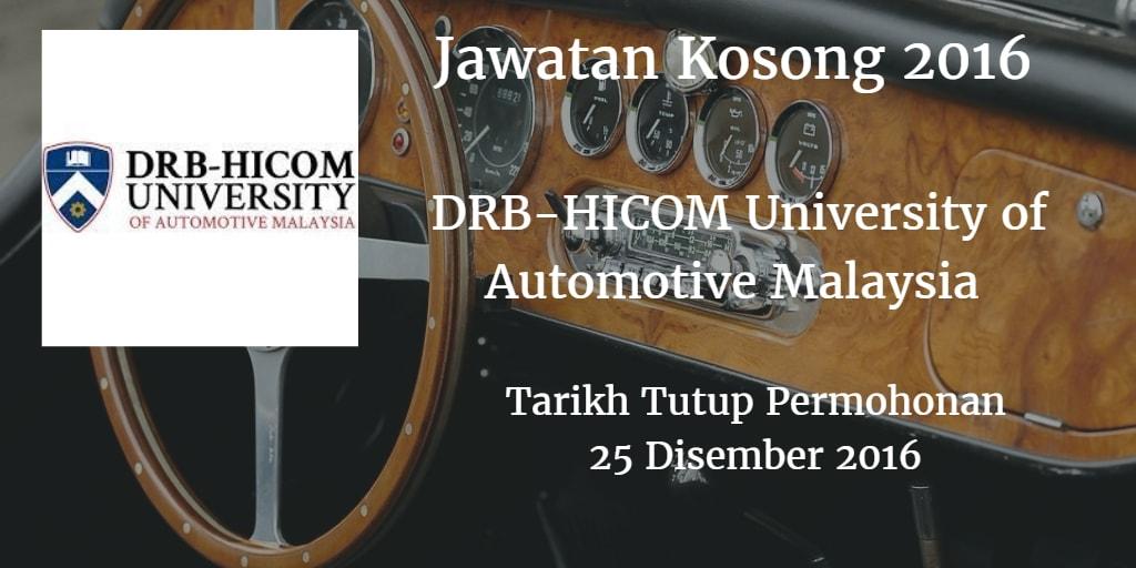 Jawatan Kosong DRB-HICOM University of Automotive Malaysia 25 Disember 2016