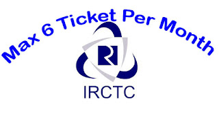 Indian Rail Ticket Booking Restriction : Maximum 6 Tickets online reservation per user id only allowed
