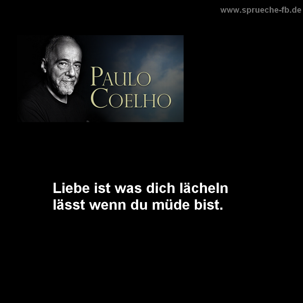 Paulo Coelho Zitate Spruche Sms Sprucheguten Morgen