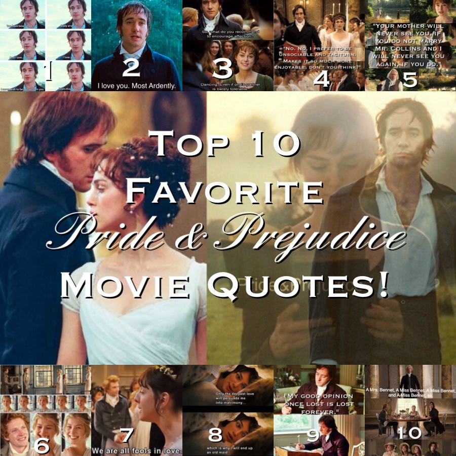 Top 10 Favorite Pride & Prejudice Movie Quotes