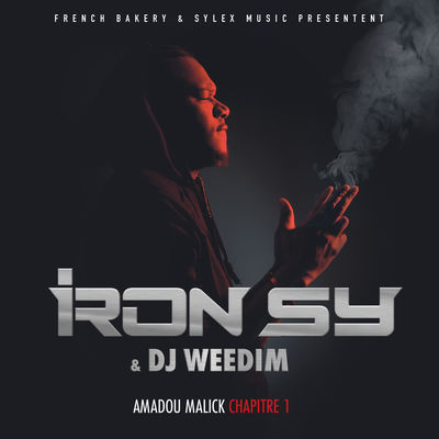 Iron Sy & DJ Weedim - Amadou Malick Chapitre 1 (EP) - Album Download, Itunes Cover, Official Cover, Album CD Cover Art, Tracklist