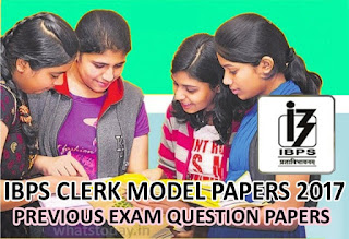 IBPS Clerk Model Question Paper 2017, IBPS Previous Question Paper