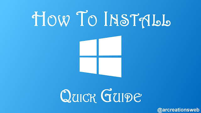 how to install windows a quick guide