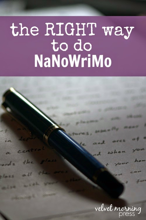 The Right Way To Do NaNoWriMo