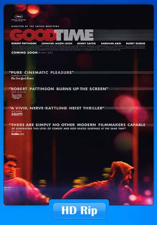 Good Time 2017 480p 300MB BRRip x264 Poster