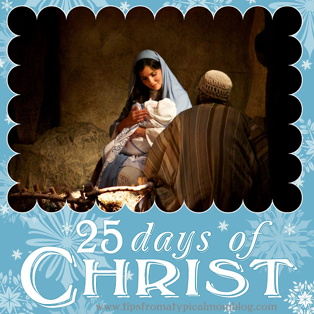 25 Days Of Christ In December Keeping Christ In