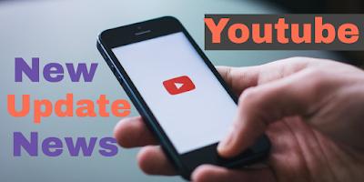 Youtube New Update 2019