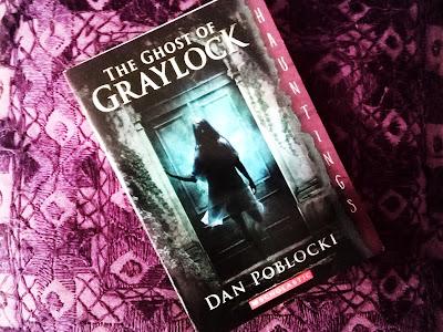 Ghost of Graylock by Dan Poblocki