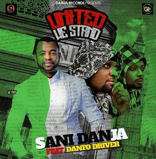 New song  Sani Danja  Ft  Danfo Driver