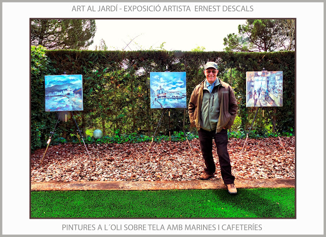 EXPOSICIONS-MANRESA-PINTURA-ART AL JARDÍ-PINEDA DE BAGES-EXPOSICIÓ-OLIS-MARINES-CAFETERÍES-FOTOS-ARTISTA-PINTOR-ERNEST DESCALS-