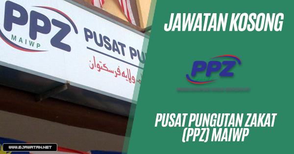 jawatan kosong kerajaan Pusat Pungutan Zakat (PPZ) MAIWP 2019