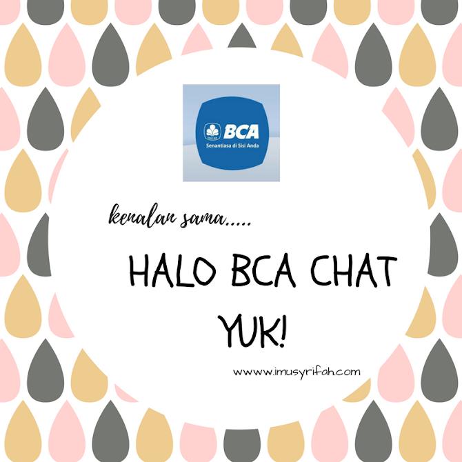 Bertanya Semakin Mudah Dengan Halo BCA Chat