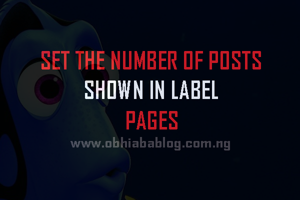 How To Set The Number Of Post Shown On Label Pages