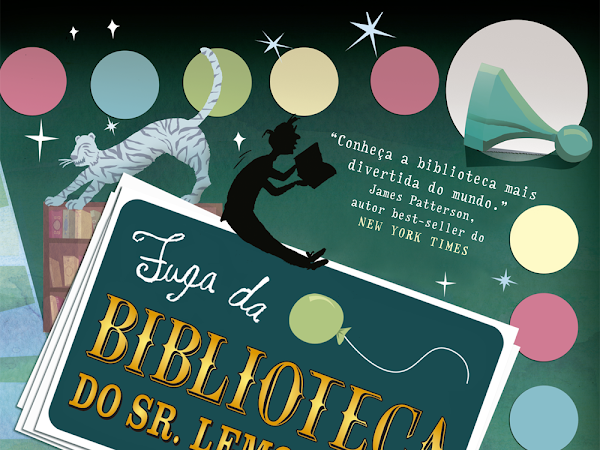Resenha #323 - Fuga da Biblioteca do Sr. Lemoncello - Chris Grabenstein - Bertrand Brasil