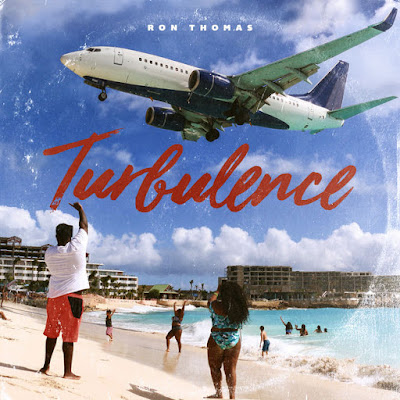 mp3, singer, song, r&b/soul, r&b, r&b music, r&b artist, rnb singer, rnbmusic, new music friday, mixtape, ron thomas, turbulence