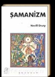 Nevill Drury - Şamanizm