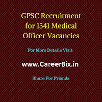 GPSC Recruitment for 1541 Medical Officer Vacancies